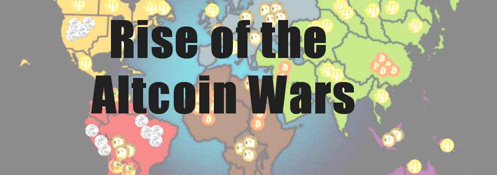 rise of the altcoin wars